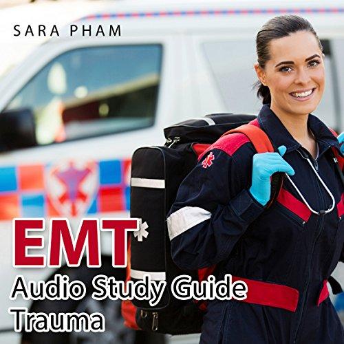 EMT Audio Study Guide, Trauma Edition audiobook cover art