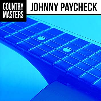 Country Masters: Johnny Paycheck