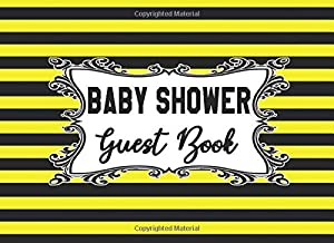Baby Shower Guest Book: Yellow and Black Stripe Bumble Bee Gender Reveal Party Sign-in Guestbook + Memory Picture Keepsake and Gift Tracker Log Pages - 8.25 x 6