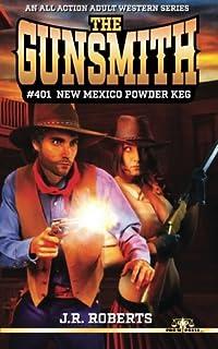 The Gunsmith #401: New Mexico Powder Keg