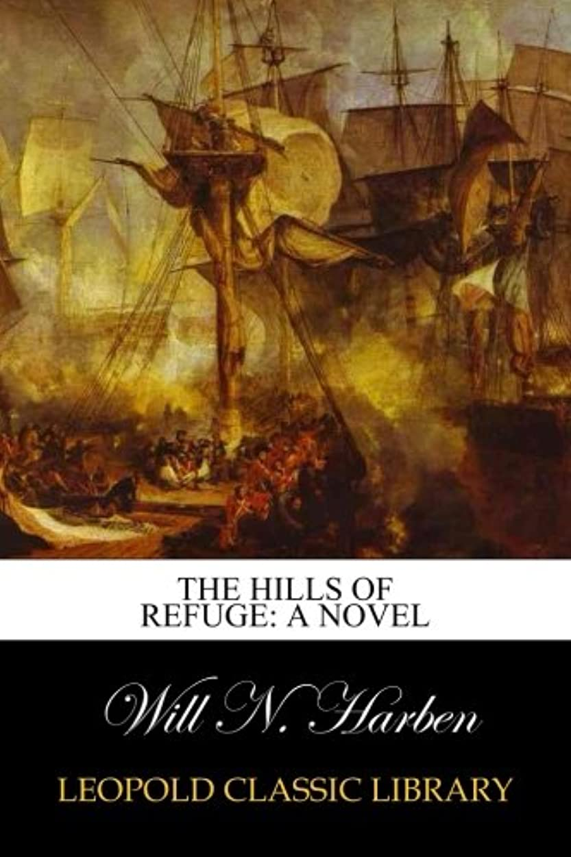 無補充おばあさんThe Hills of Refuge: A Novel