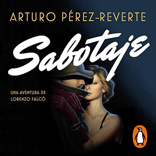Couverture de Sabotaje (Serie Falcó) [Sabotage]