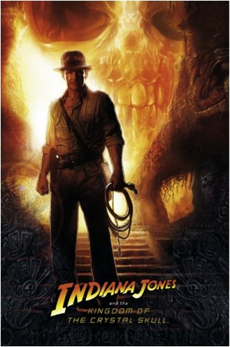 Indiana Jones And The Kingdom Of The Crystal Skull - Advance Movie Poster (Size: 27'' x 40'')