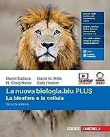 La nuova biologia.blu. La biosfera e la cellula. Ediz. PLUS. Per le Scuole superiori. Con e-book. Con espansione online