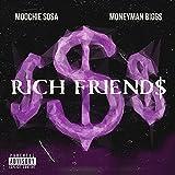 Rich Friends [Explicit]