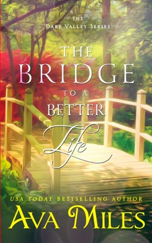 Download The Bridge To A Better Life (Dare Valley) (Volume 8) 1940565278