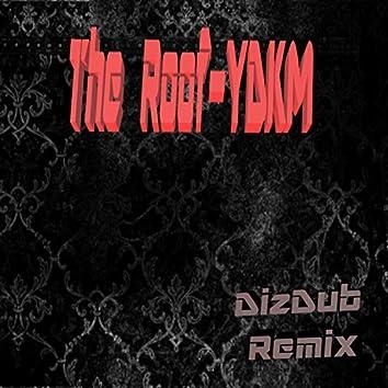Y.D.K.M. (DizDub Remix) [feat. DizDub]