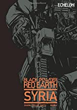 Black Powder Red Earth Syria V2 (Volume 2)