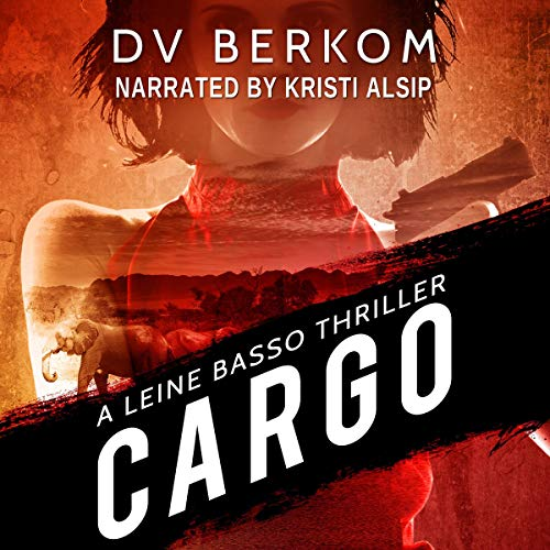 Cargo Audiobook By D.V. Berkom cover art