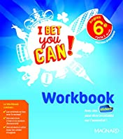 I Bet You Can! Anglais 6e (2017) - Workbook (2017)