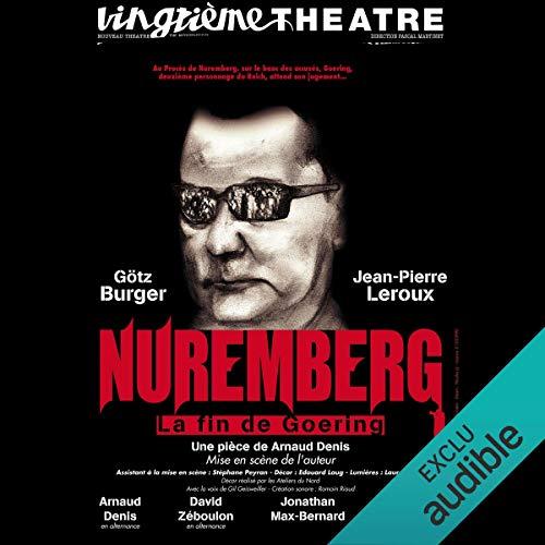 Nuremberg, la fin de Goering audiobook cover art