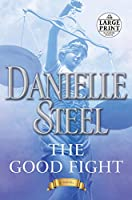 The Good Fight: A Novel (Random House Large Print)