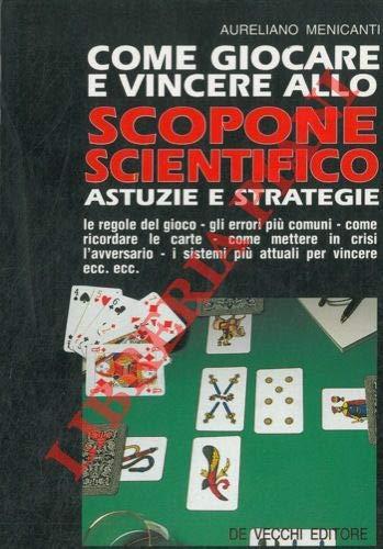 Come giocare e vincere allo scopone scientifico