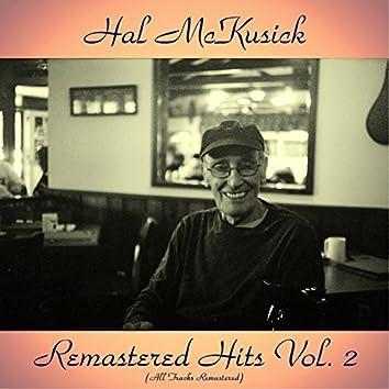 Remastered Hits Vol. 2 (feat. Bill Evans / Art Farmer / Milt Hinton / Paul Chambers / Eddie Costa / Osie Johnson) [All Tracks Remastered]