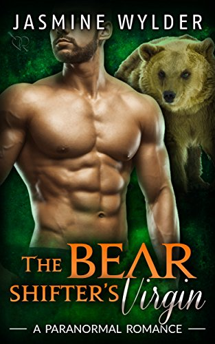 The Bear Shifter's Virgin: A Paranormal Romance (Fated Bears Book 1)