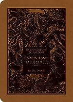 Les chefs d'oeuvre de Lovecraft - Les montagnes hallucinés T02 (2) de Howard phillips Lovecraft