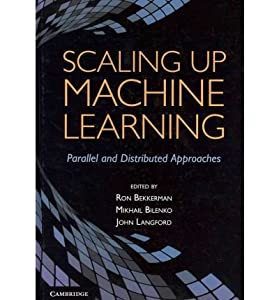 Descargar Gratis Scaling up Machine Learning: Parallel and