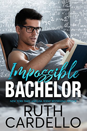 Impossible Bachelor (Bachelor Tower Series Book 2) (English Edition)