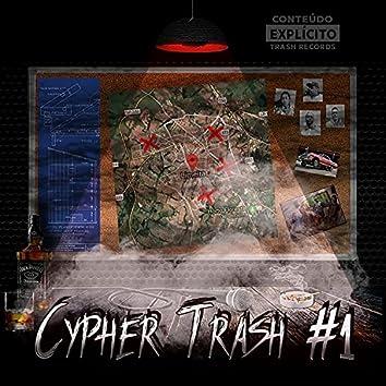 Cypher Trash #1