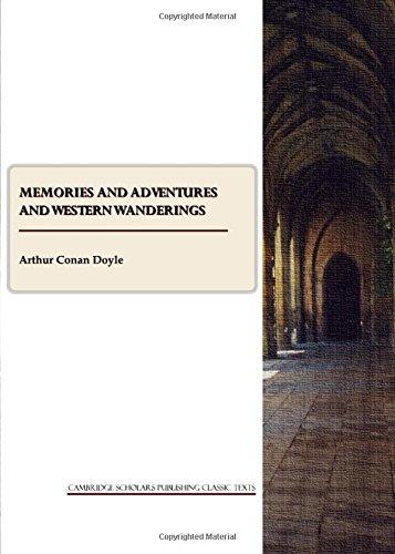 Memories and Adventures and Western Wanderings