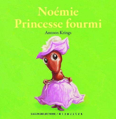 Noémie princesse fourmi