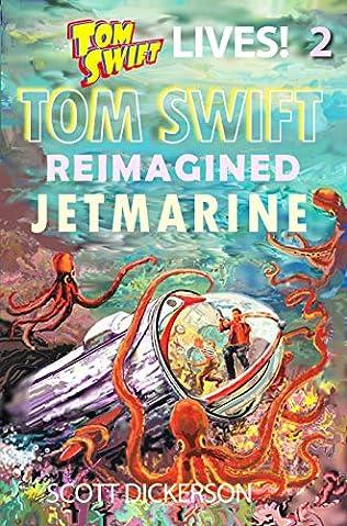 Jr and His Jetmarine Tom Swift