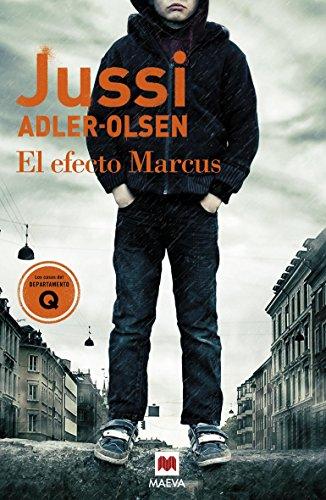 El Efecto Marcus: (Los casos del Departamento Q 5) (MAEVA noir)