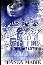 Snow&Wynter: A Cold Love Affair (Volume 1)