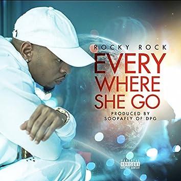 Everywhere She Go - Single