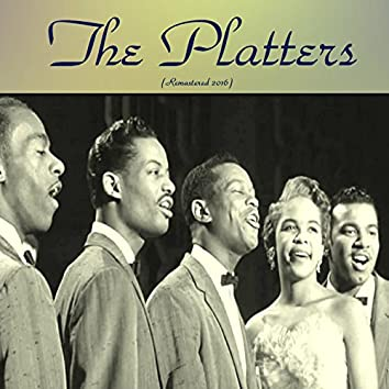 The Platters (Remastered 2016)