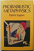 Probabilistic Metaphysics