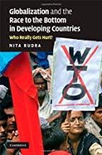 Globalization and the Race to the Bottom in Developing Countries: Who Really Gets Hurt?