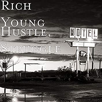 Struggle, Hustle