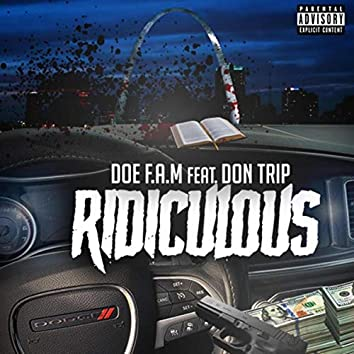 Ridiculous (feat. Don Trip)