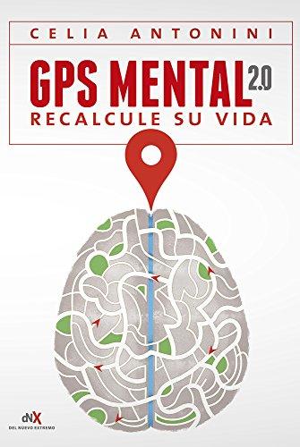 GPS Mental 2.0 (Spanish Edition)