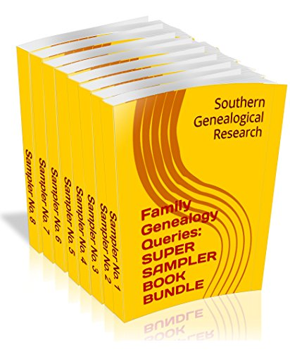 Family Genealogy Queries: 8-BOOK BUNDLE: Super Sampler of Southern Ancestry Information (Southern Genealogical Research) (English Edition)