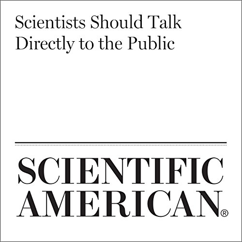 Scientists Should Talk Directly to the Public cover art