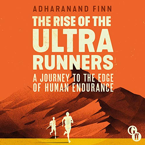 Couverture de The Rise of the Ultra Runners