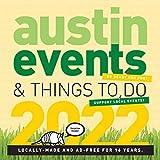 Austin Texas Events Wall Calendar 2022 - Over 250 Austin Event Dates and Activities Already On Your Calendar!