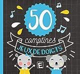 50 Comptines Jeux de Doigts