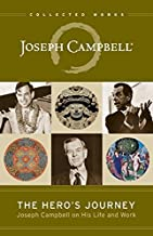 The Hero's Journey: Joseph Campbell on His Life and Work (The Collected Works of Joseph Campbell)
