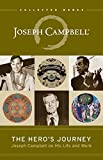 Hero's Journey: Joseph Campbell on His Life and Work (The Collected Works of Joseph Campbell)