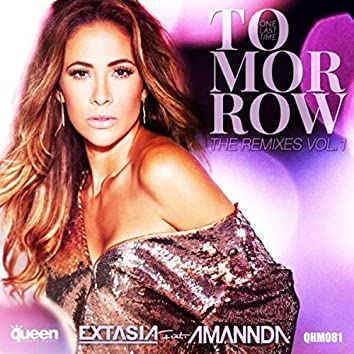 Tomorrow (One Last Time) - The Remixes, Vol. 1