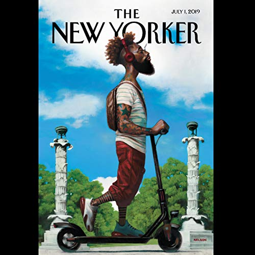 The New Yorker, July 1st 2019 (Nathan Heller, Lauren Collins, Robin Wright) audiobook cover art