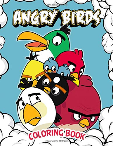Angry Birds Coloring Book: 50+ GIANT Fun Pages with Premium outline images with easy-to-color, clear shapes, printed on a high-quality paper that can ... pencils, pens, crayons, markers or paints.