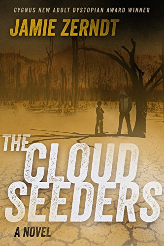 The Cloud Seeders by [Jamie Zerndt]
