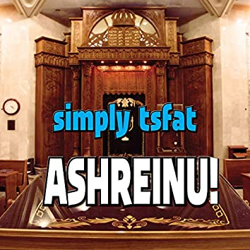 Ashreinu!