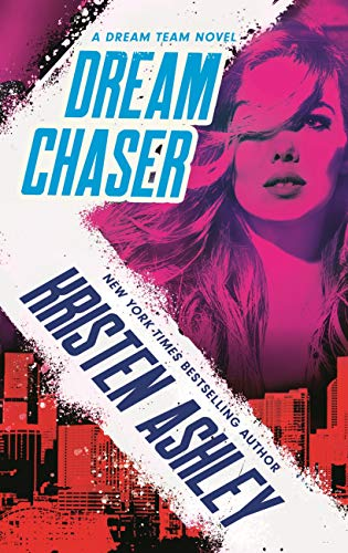 Dream Chaser (Dream Team Book 2) (English Edition)