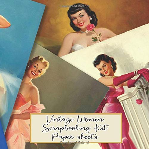 Vintage women scrapbooking kit paper sheets: Scrapbooking kit in a book for creating your own sketchbooks - Emphera elements for decoupage, ... scrap book albums (Scrap book paper kits)