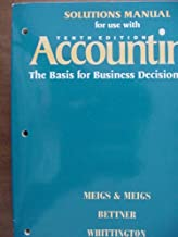 Accounting The Basis for Business Decisions Tenth Edition (Solutions Manual)